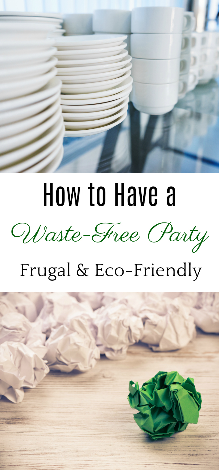 How to Have a Waste-Free Party, eco-friendly party, frugal party #frugal #ecofriendly