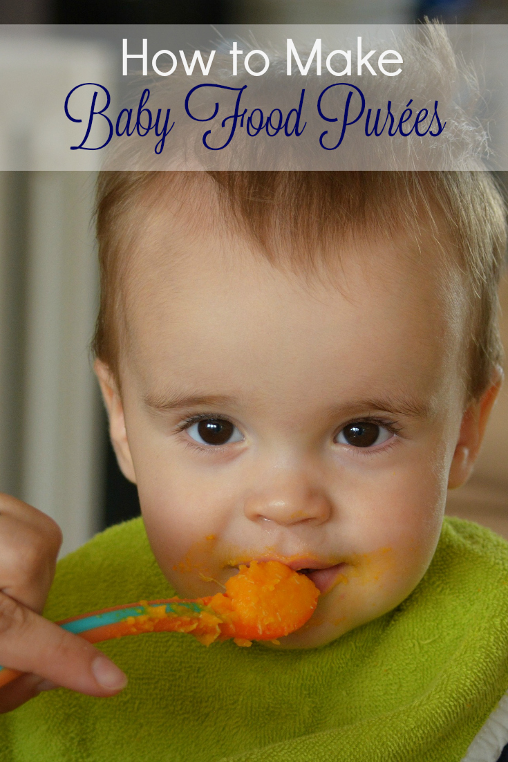 How to Make Homemade Baby Food Purées