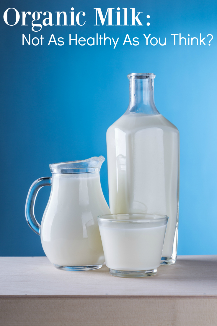 Is organic milk as healthy as you think? It may not be.