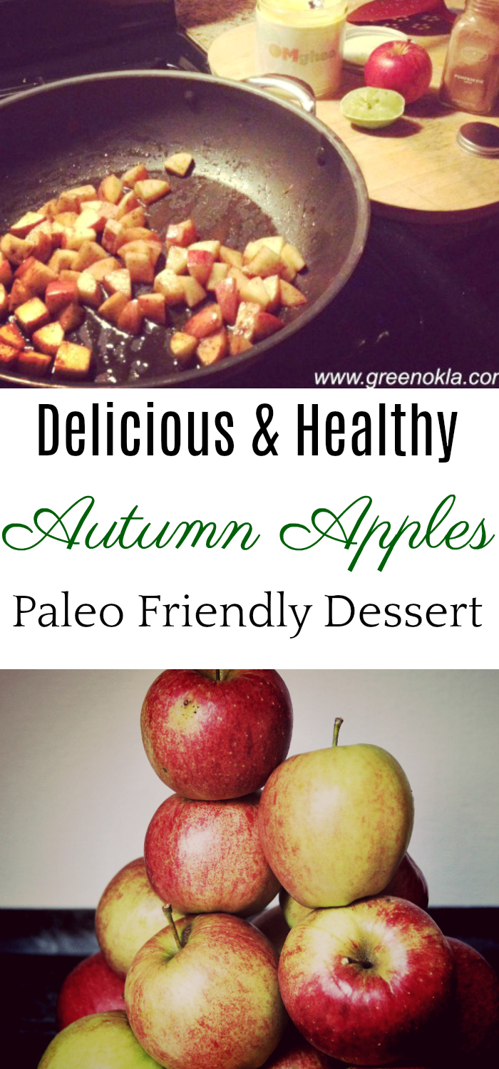 Autumn apples, paleo dessert, whole30 dessert, healthy dessert