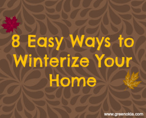 8 Easy Ways to Winterize Your Home