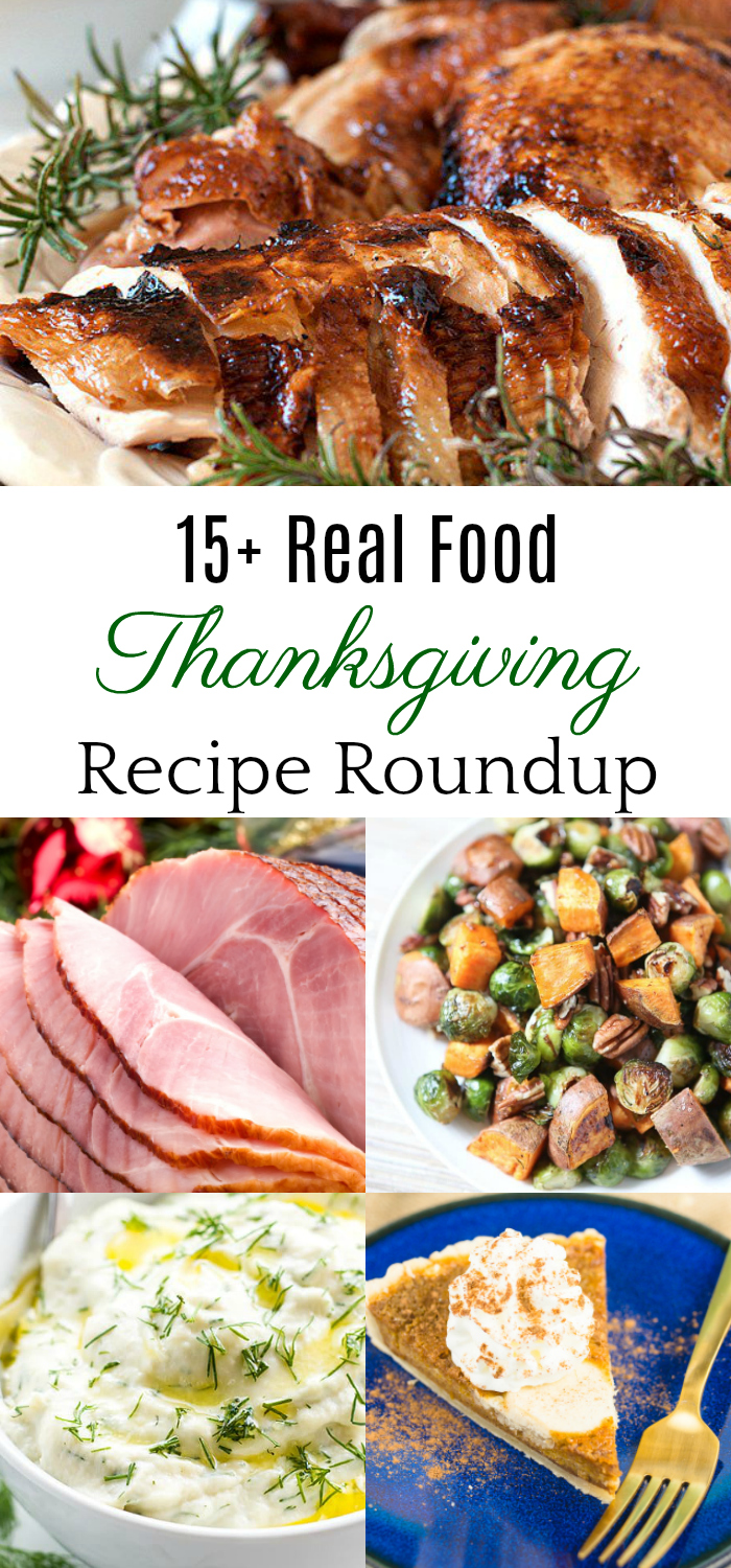 Natural Thanksgiving Recipes, Organic Thanksgiving Recipes, Real Food Thanksgiving
