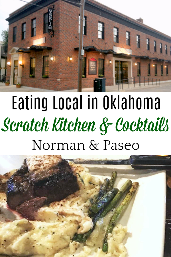 collage with Scratch Kitchen & Cocktails in Norman Oklahoma and a steak on a plate