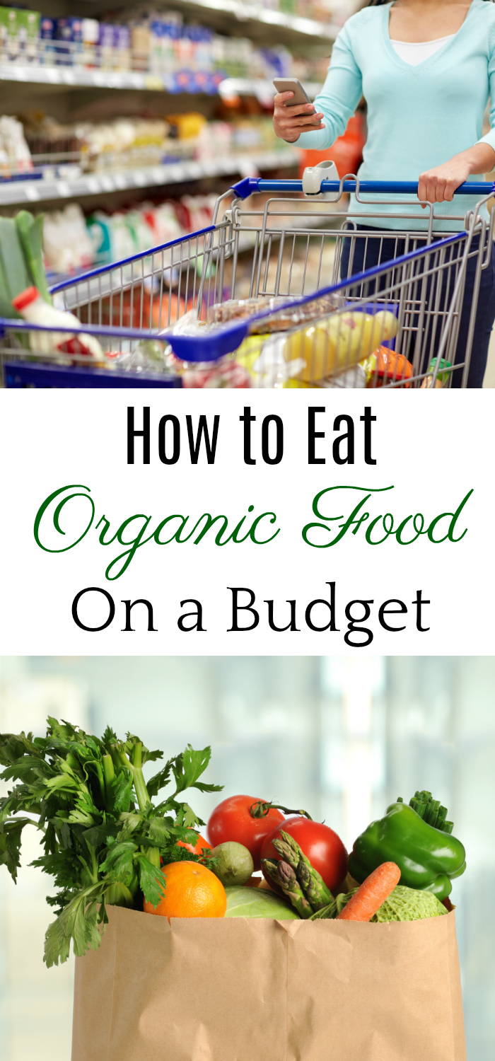 Eating Organic Food on a Budget, frugal organic food, real food on a budget #frugal #organic