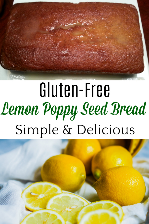 collage of loaf of gluten-free lemon poppy seed bread and lemons
