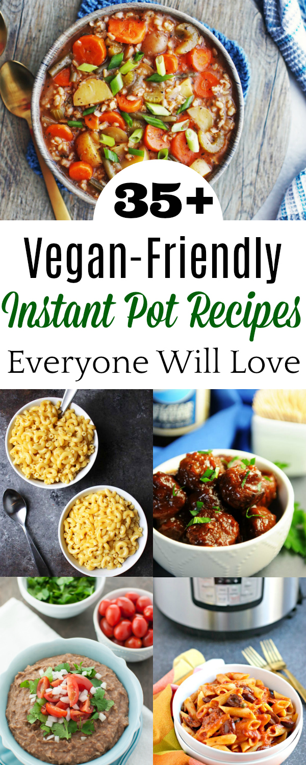 Collage of Vegan Instant Pot Recipes