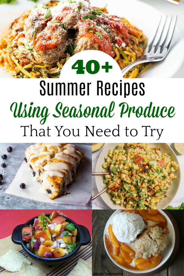 collage of recipes using summer produce