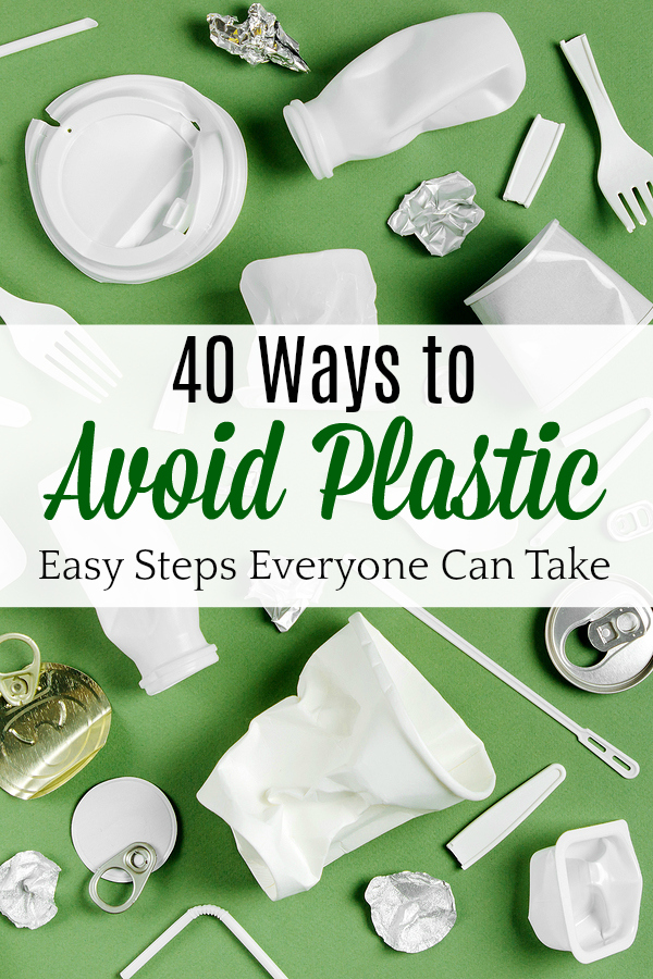 Plastic waste collection on green background with text 40 ways to avoid plastic easy steps everyone can take