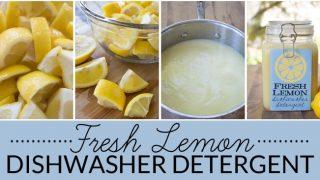 Fresh Lemon Homemade Dishwasher Detergent