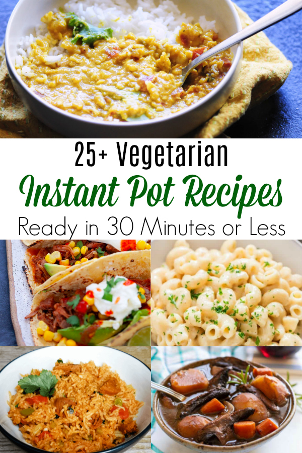 collage of easy vegetarian instant pot recipes