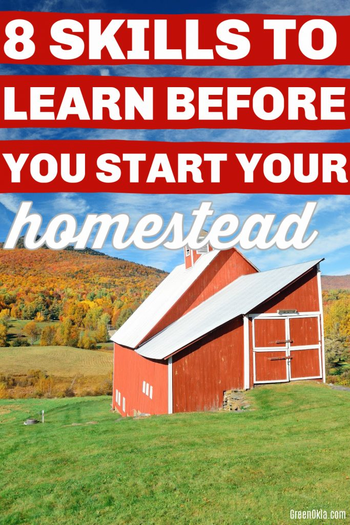 Farm house in countryside view with text 8 skills to learn before you start your homestead